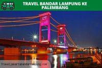 Travel Bandar lampung ke Palembang