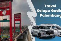 Travel Kelapa Gading Palembang